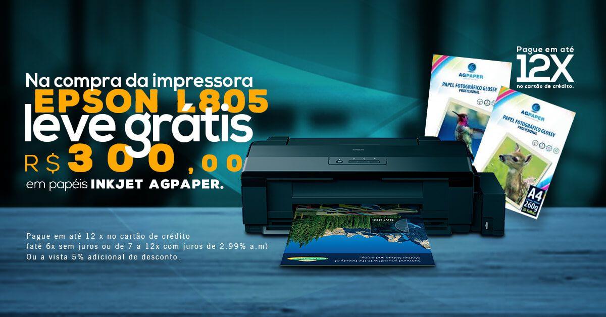 Compre a impressora EPSON L805 e leve grátis 300 reais em papeis Agpaper
